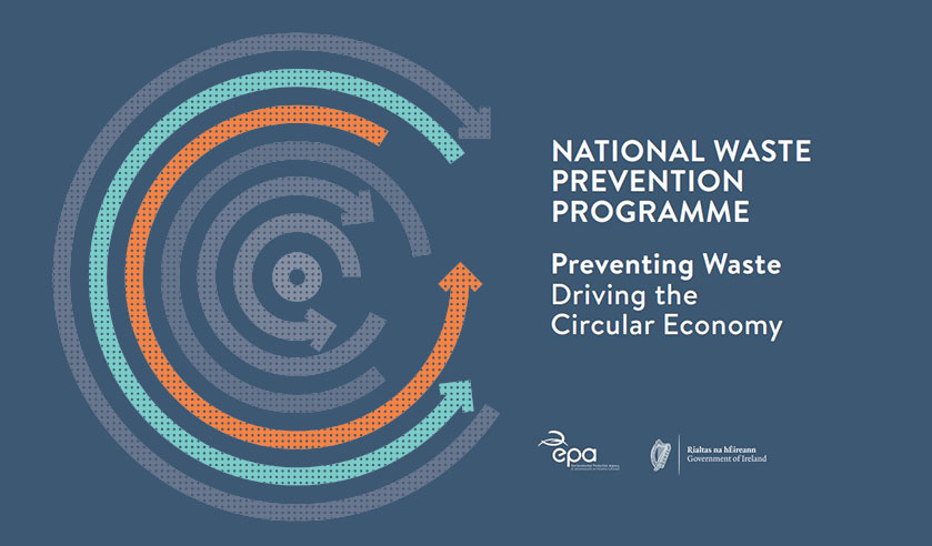 EPA publish new Circular Economy Programme as successor to the National Waste Prevention Programme